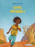 Cours, Ayana !