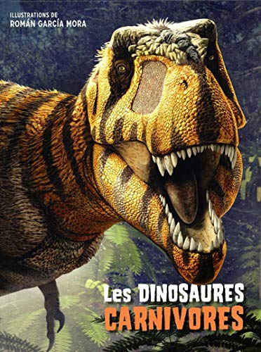 Dinosaures carnivores (Les)