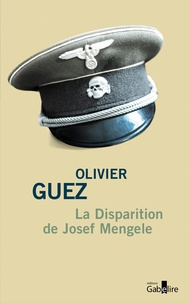 Disparition de Josef Mengele (La)