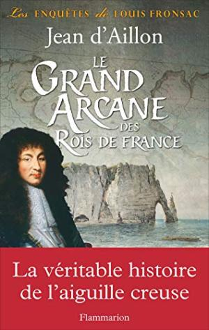 Grand arcane des rois de France (Le)