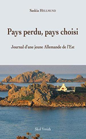 Pays perdu, pays choisi